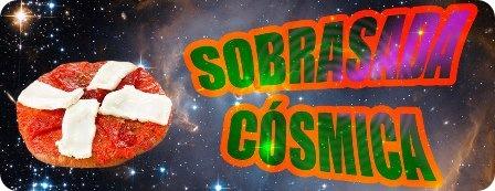 SOBRASADA COSMICA