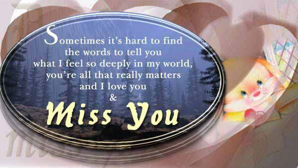 I miss you so very much
