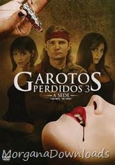 Garotos Pedidos 3-Lost Boys: The Thirst