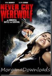 Never Cry Werewolf-Nunca Chores Lobisomem