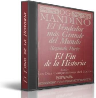 EL VENDEDOR MAS GRANDE DEL MUNDO (Vol. 2), Og Mandino [ Audiolibro ] – El fin de la historia: Los diez compromisos para alcanzar éxito