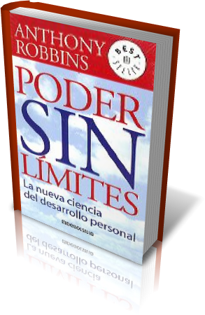 PODER SIN LÍMITES, Anthony Robbins [ LIBRO ] – Programación Neurolingüística (PNL), la nueva ciencia del desarrollo personal.