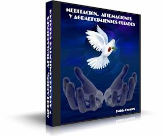 MEDITACIÓN. AFIRMACIONES Y AGRADECIMIENTOS GUIADOS, Pablo Perales
