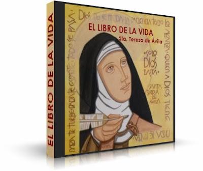 EL LIBRO DE LA VIDA, Santa Teresa de Jesús [ AudioLibro ] – Autobiografía espiritual de una mujer con grandes ideales.