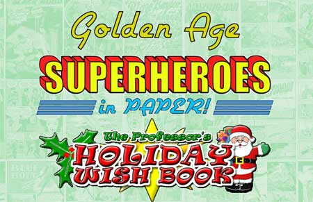 Golden Age Superhero Papercraft Christmas Special
