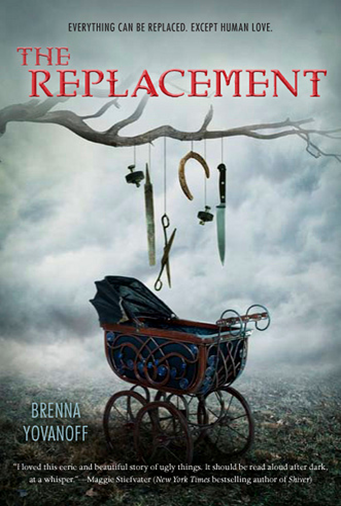 Cover Art: The Replacement by Brenna Yovanoff