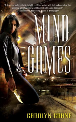Early Review: Mind Games by Carolyn Crane