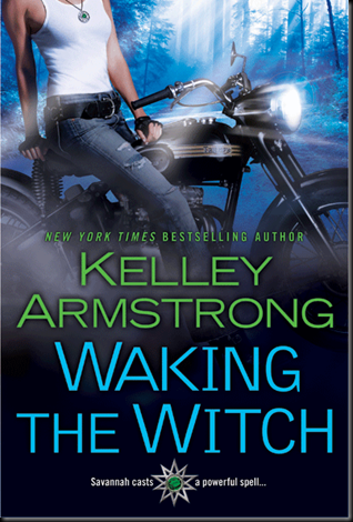 Cover Art: Waking The Witch by Kelley Armstrong