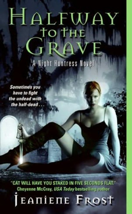 Review: Halfway to the Grave (Night Huntress, #1) by Jeaniene Frost