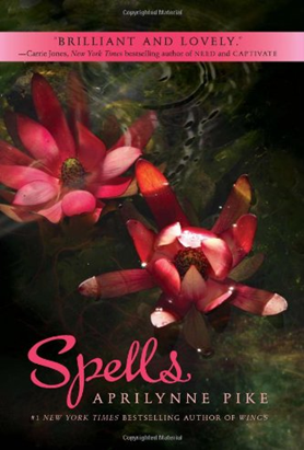 Review: Spells by Aprilynne Pike