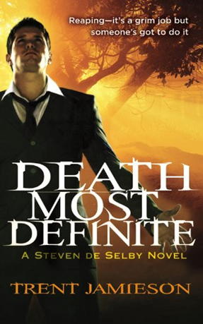 Early Review: Death Most Definite by Trent Jamieson