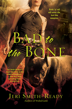 Review: Bad to the Bone by Jeri Smith-Ready