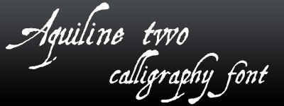 aquiline two calligraphy fonts