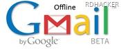 Offline Email - Gmail - rdhacker.blogspot.com