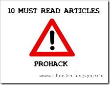 10 Must Read Articles at Prohack - You gotta read 'em mate