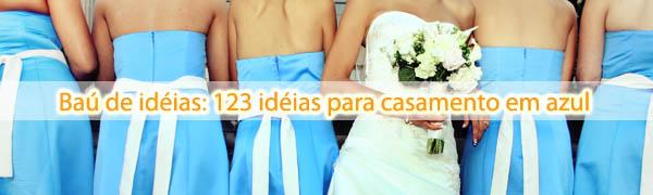 bau de ideias casamento azul 123 ideias para casamento em azul