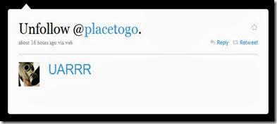 Twitter - UARRR- Unfollow @placetogo._1275230551315.png