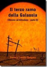 Il Terzo ramo della Galassia (Ritorno ad Altrodove - parte II) di Daniela Gambo - edito da Boopen Editore