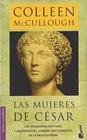 McCullough, Colleen - Roma 4-Las Mujeres de Cesar