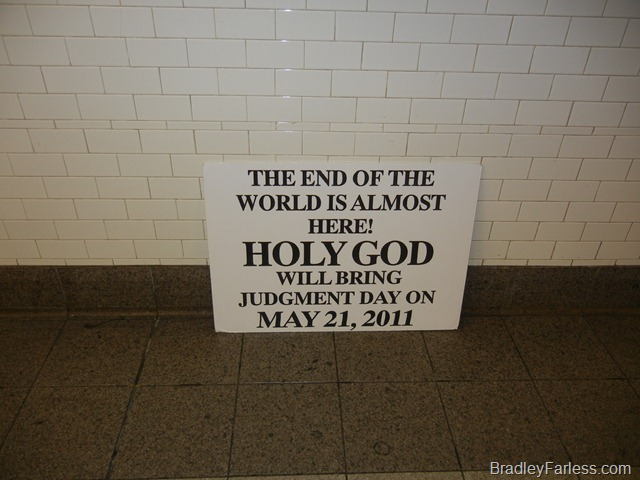 Sign saying the world will end on May 21st, 2011.