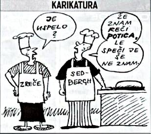 A recent Potica baking competition in Sedbergh led to this cartoon appearing in the Zreče newspaper