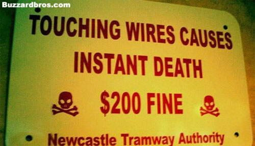 Funny Warning Signs! :)