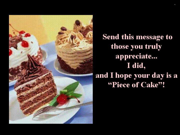 Piece of Cake - A Story