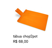 tábua chop2pot | R$ 68,00