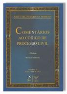 Barbosa Moreira. Comentários ao Código de Processo Civil. Vol. V