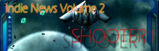 Indie news volume 2 shooter