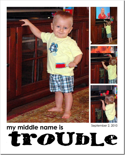 My middle name is TROUBLE - 09.02.10