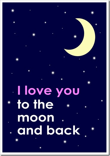 Just Because (18) - I love you to the moon and back - Sprik Space