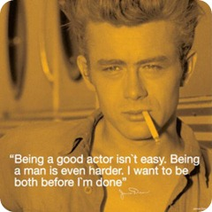 Celebrity-Image-James-Dean--I-Quote---Before-I-m-Done--332243