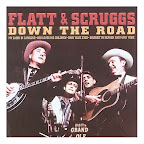 Flatt and Scruggs - Down the Road