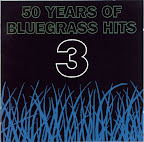 Various Artists - 50 Years of Bluegrass Hits vol. 3