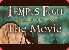 Tempus Fugit the movie
