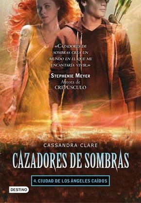 Cazadores de Sombras. Ciudad de los Ángeles Caídos