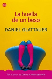 La huella de un beso, de Daniel Glattauer