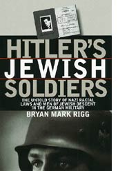 Book Cover Image of Hitler's Jewish Soldiers