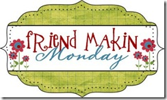 Friend Makin' Monday