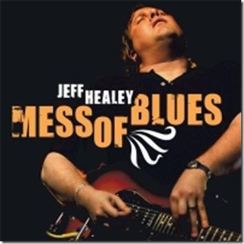1126_jeff-healey_mess-of-blues