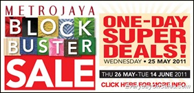 Metrojaya-Block-Buster-Sale-A-2011-EverydayOnSales-Warehouse-Sale-Promotion-Deal-Discount