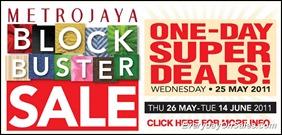 Metrojaya-Block-Buster-Sale-A-2011-EverydayOnSales-Warehouse-Sale-Promotion-Deal-Discount