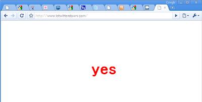 「Is Twitter Down?(今、ついったー落ちてるなう?)」Twitterが落ちてるかだけ調べられるサイト