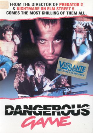 Dangerous Game cover (the Vigilante Cop sticker is not part of the original)