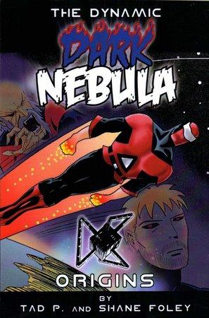The Dynamic Dark Nebula: Origins