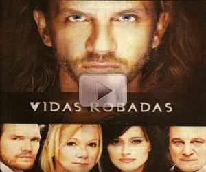Vidas Robadas capítulo 100 , lunes 26 julio del 2010, producida por ...