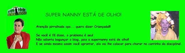 [SUPER NANNY ESTÁ DE OLHO[3].jpg]