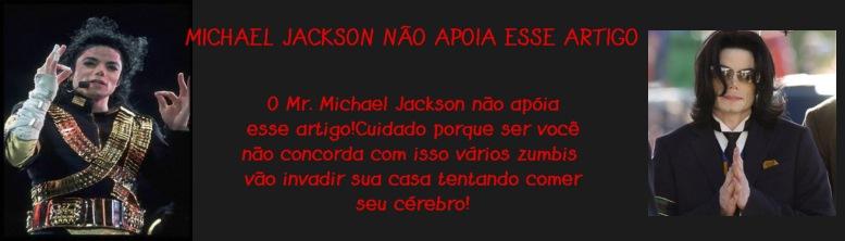 Michael Jackson não apoia esse artigo