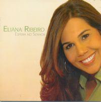 Baixar MP3 Grátis 227287 Eliana Ribeiro   Espera no Senhor